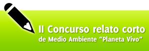 II Concurso Relato Corto Medio Ambiente